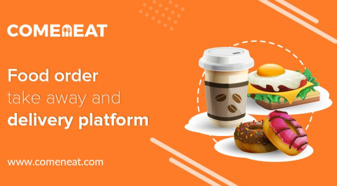 Comeneat – Solution for Just Eat Clone, Postmates Clone and Online Food Ordering Script